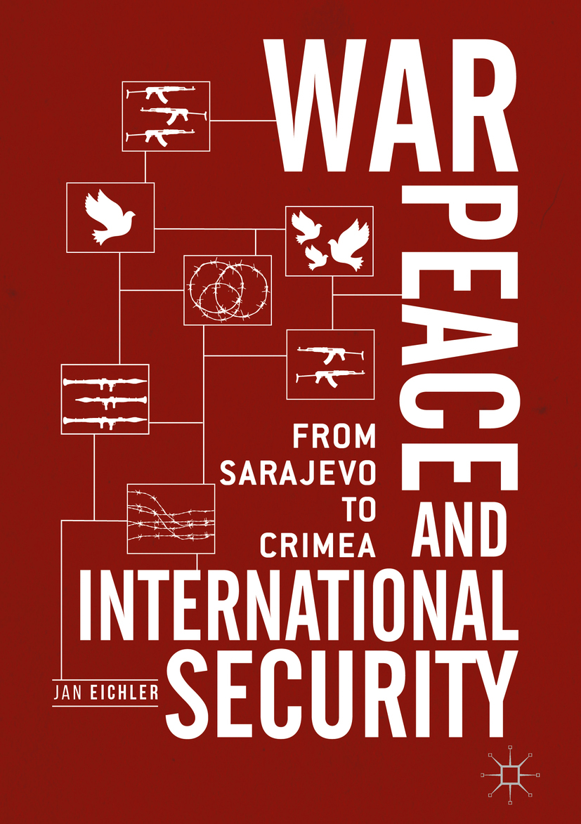 Eichler, Jan - War, Peace and International Security, ebook