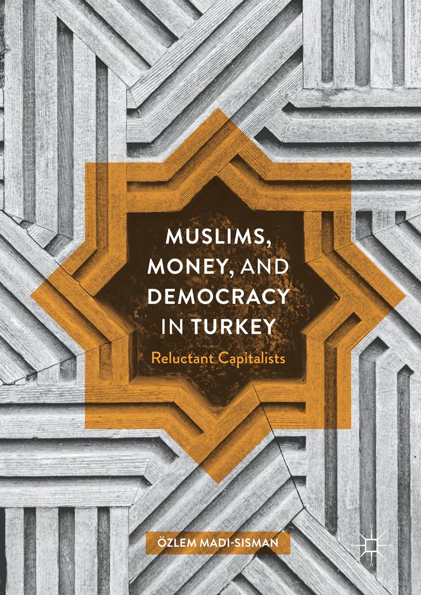 Madi-Sisman, Özlem - Muslims, Money, and Democracy in Turkey, ebook