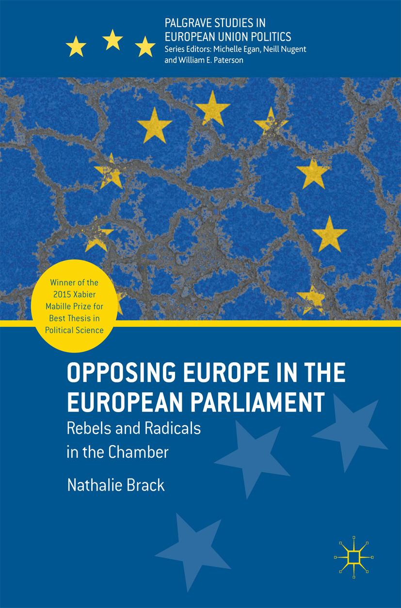 Brack, Nathalie - Opposing Europe in the European Parliament, ebook