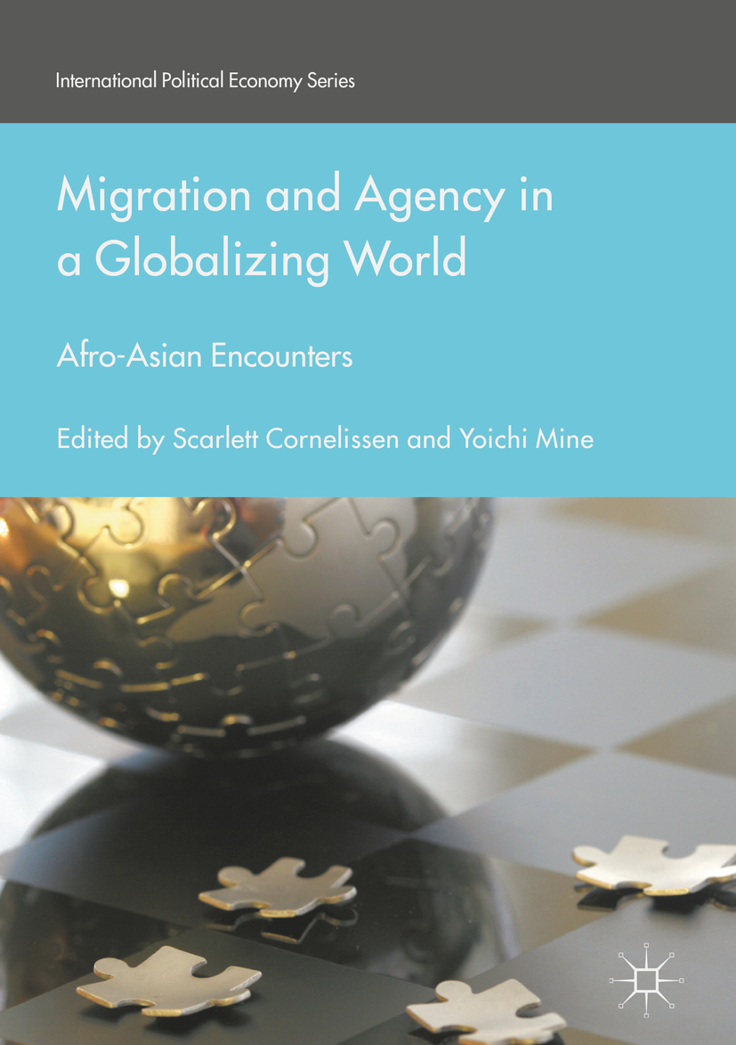 Cornelissen, Scarlett - Migration and Agency in a Globalizing World, ebook
