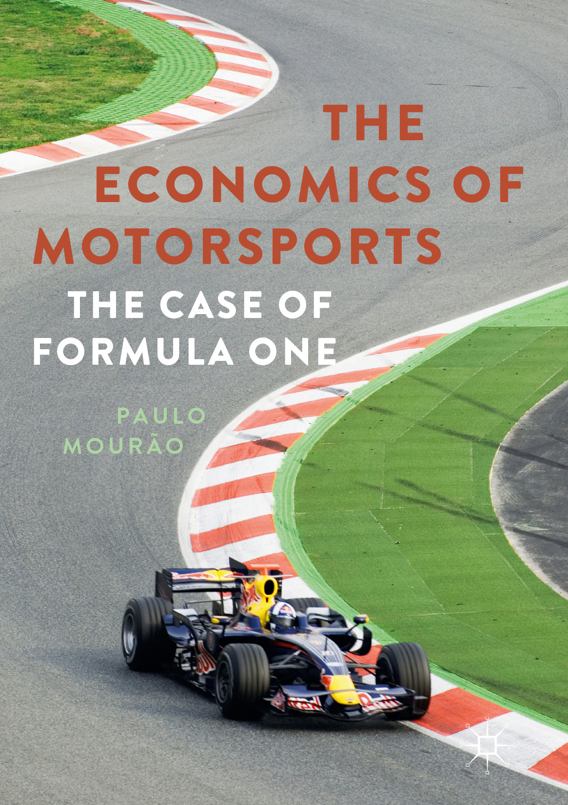 Mourão, Paulo - The Economics of Motorsports, ebook