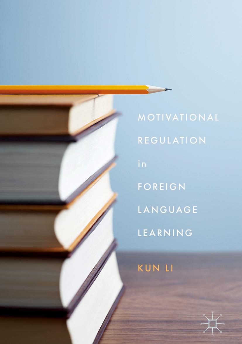 Li, Kun - Motivational Regulation in Foreign Language Learning, ebook
