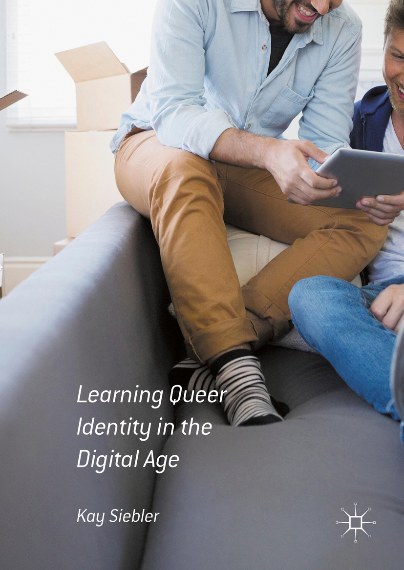 Siebler, Kay - Learning Queer Identity in the Digital Age, ebook
