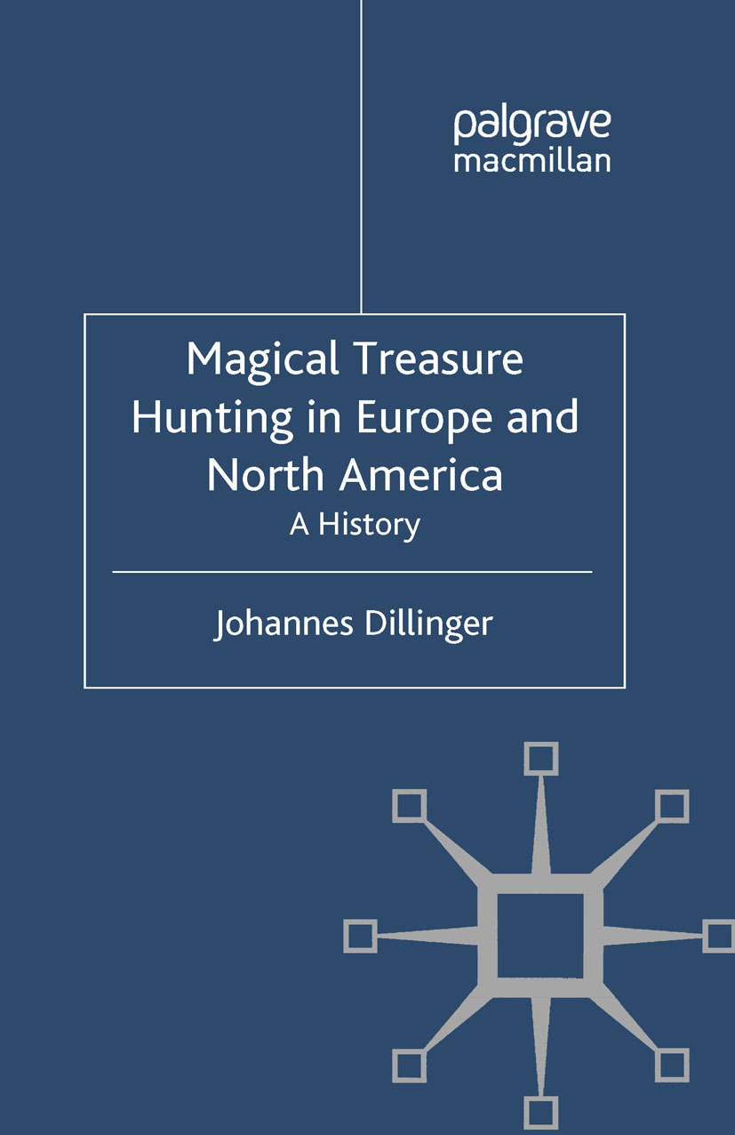 Dillinger, Johannes - Magical Treasure Hunting in Europe and North America, ebook