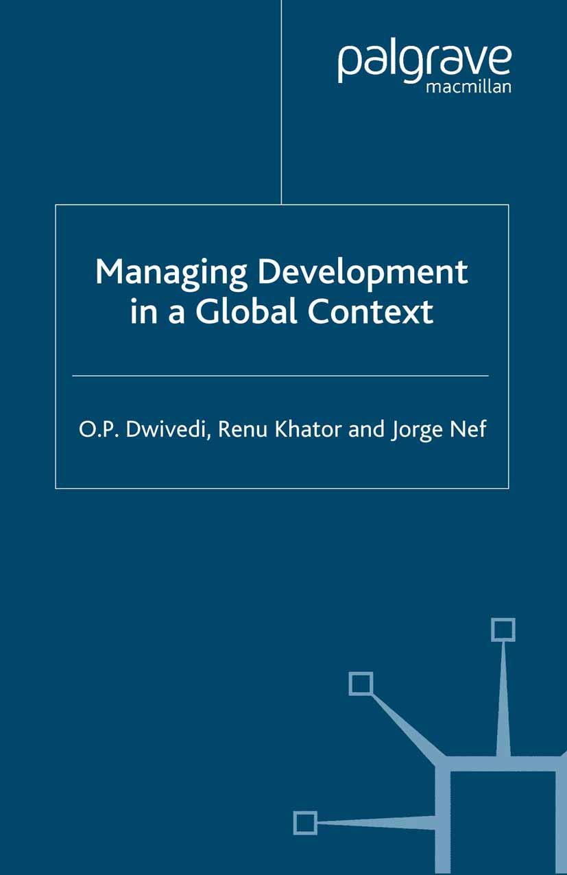 Dwivedi, O. P. - Managing Development in a Global Context, ebook