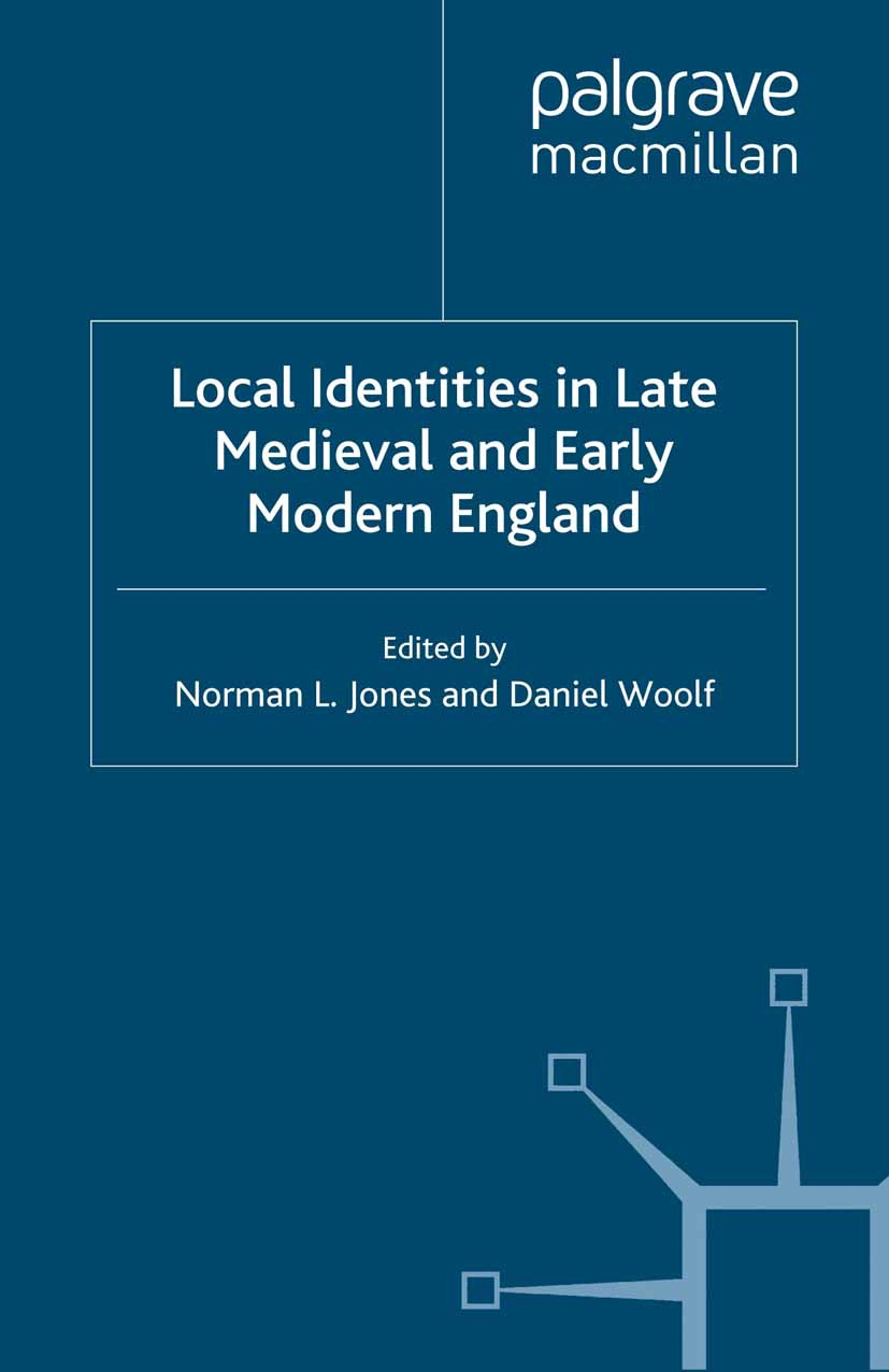 Jones, Norman L. - Local Identities in Late Medieval and Early Modern England, e-bok