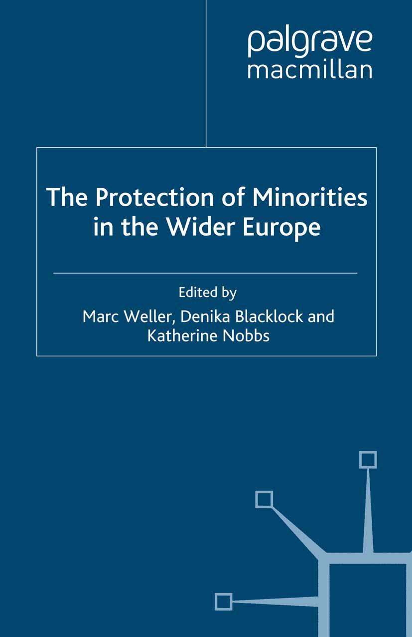 Blacklock, Denika - The Protection of Minorities in the Wider Europe, ebook