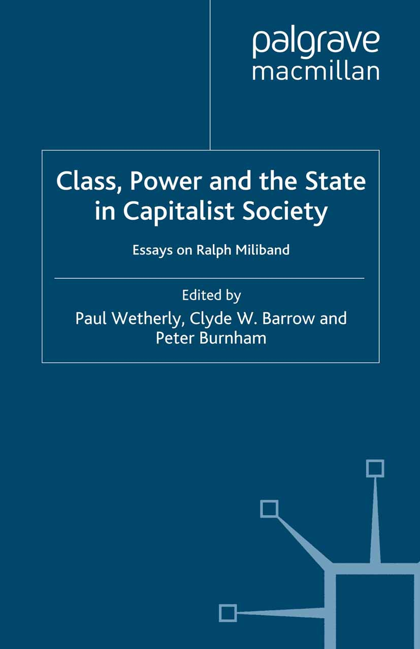 Barrow, Clyde W. - Class, Power and the State in Capitalist Society, ebook