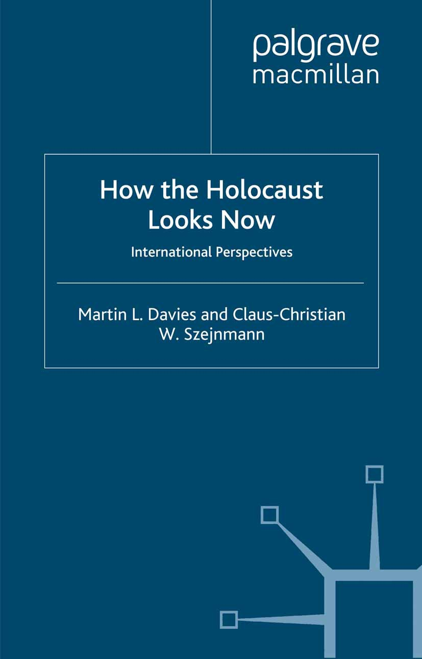 Davies, Martin L. - How the Holocaust Looks Now, ebook
