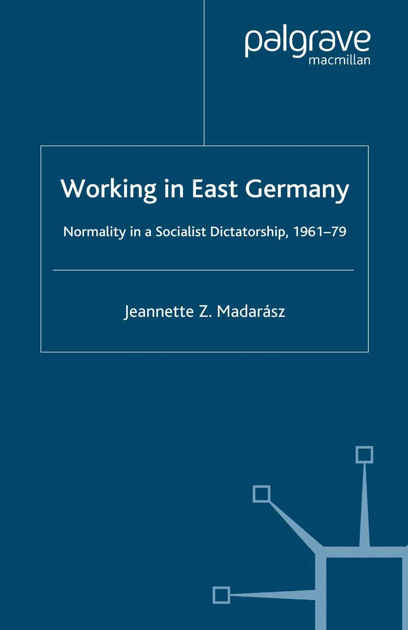 Madarász, Jeannette Z. - Working in East Germany, ebook