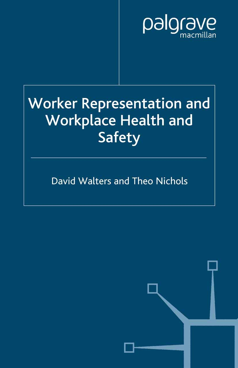 Nichols, Theo - Worker Representation and Workplace Health and Safety, ebook