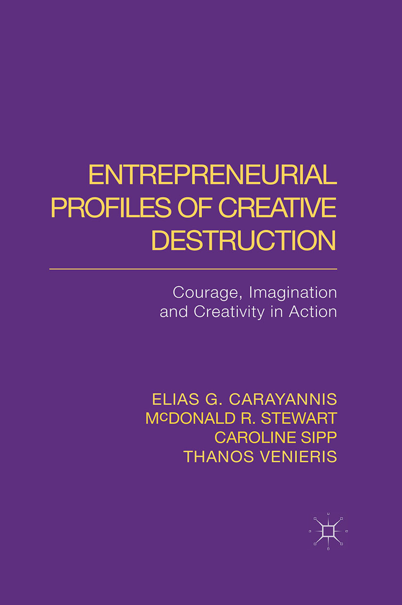 Carayannis, Elias G. - Entrepreneurial Profiles of Creative Destruction, ebook