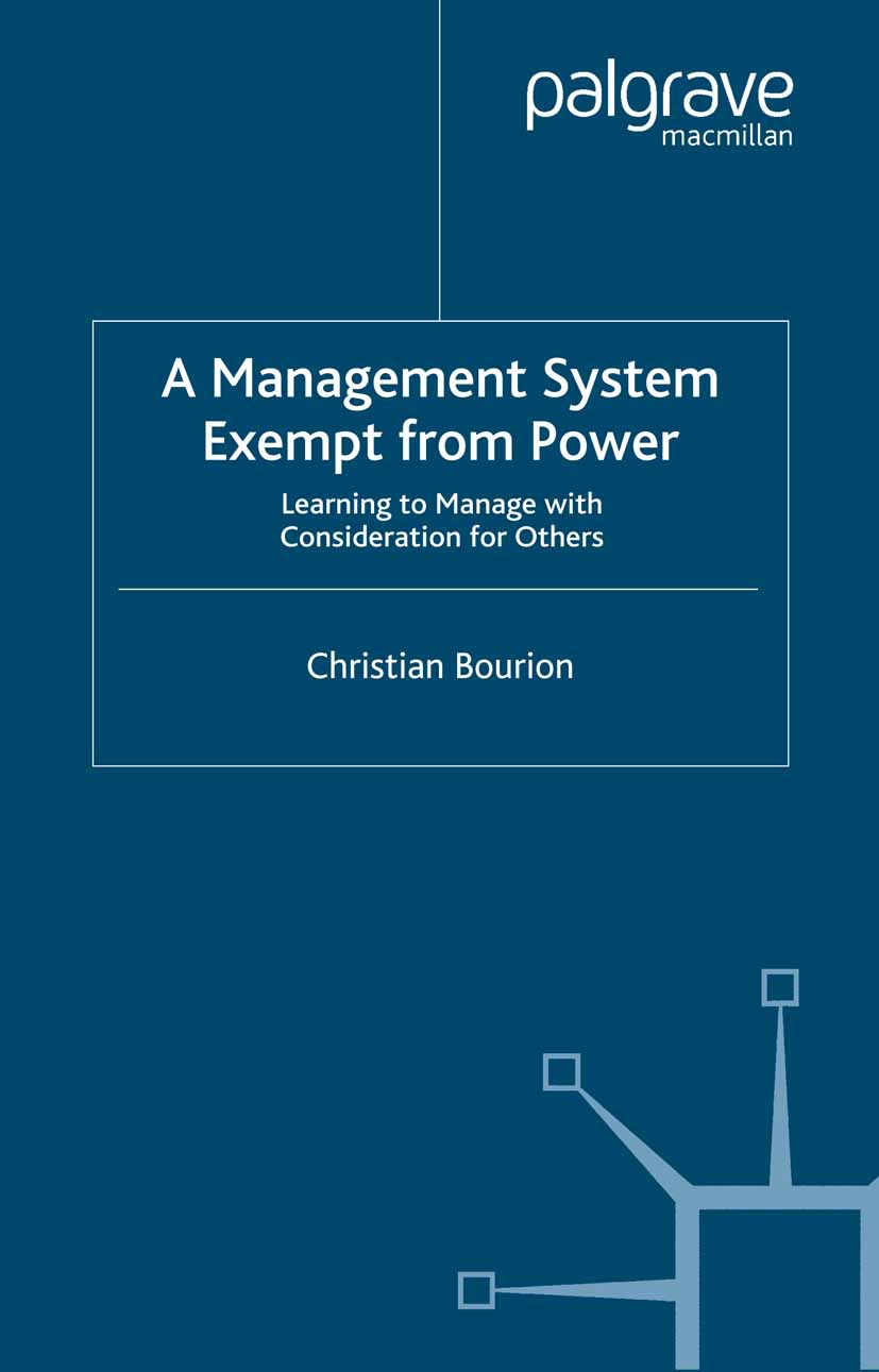 Bourion, Christian - A Management System Exempt from Power, ebook