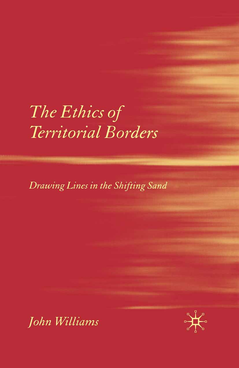 Williams, John - The Ethics of Territorial Borders, ebook
