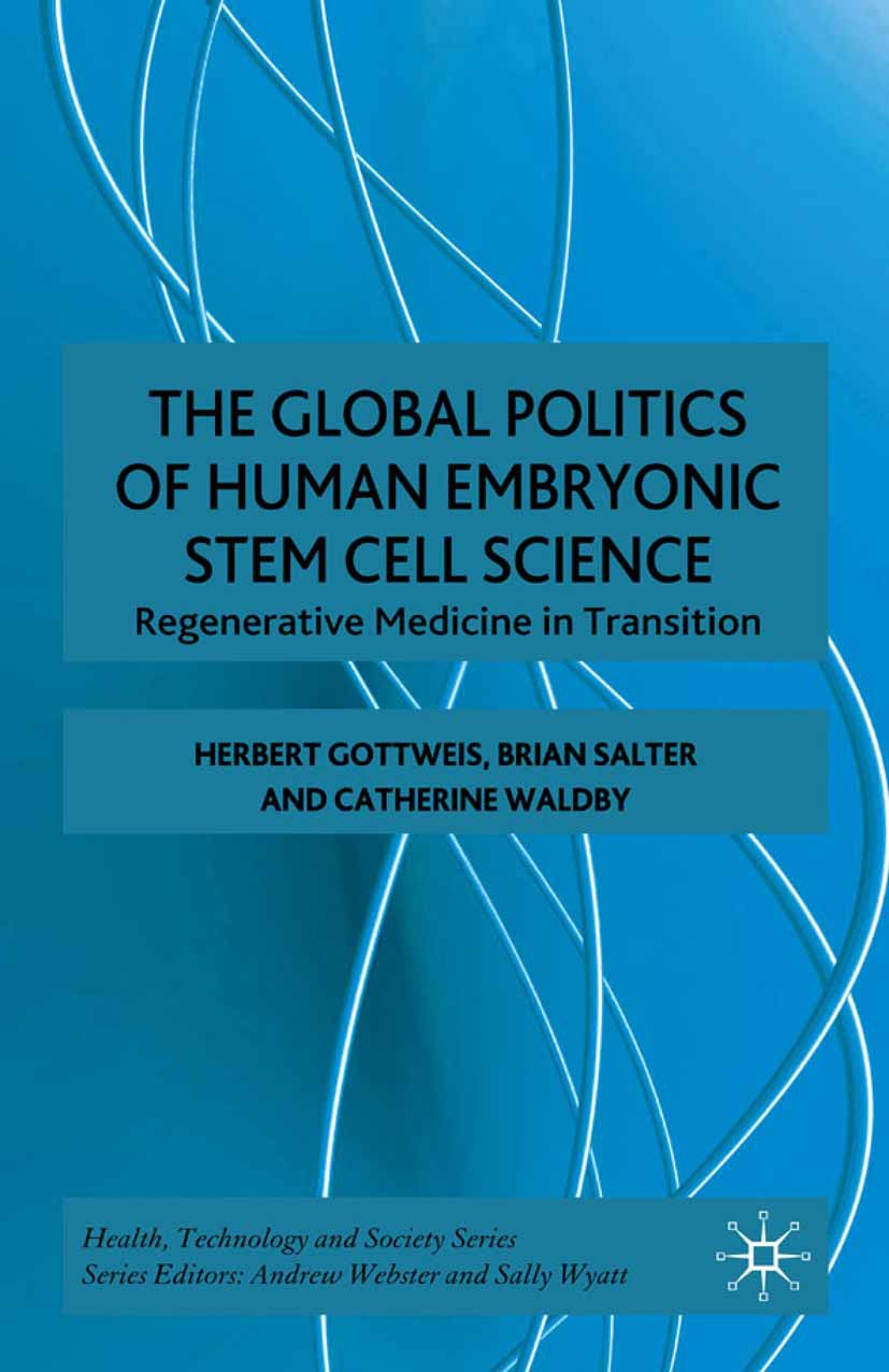 Gottweis, Herbert - The Global Politics of Human Embryonic Stem Cell Science, ebook