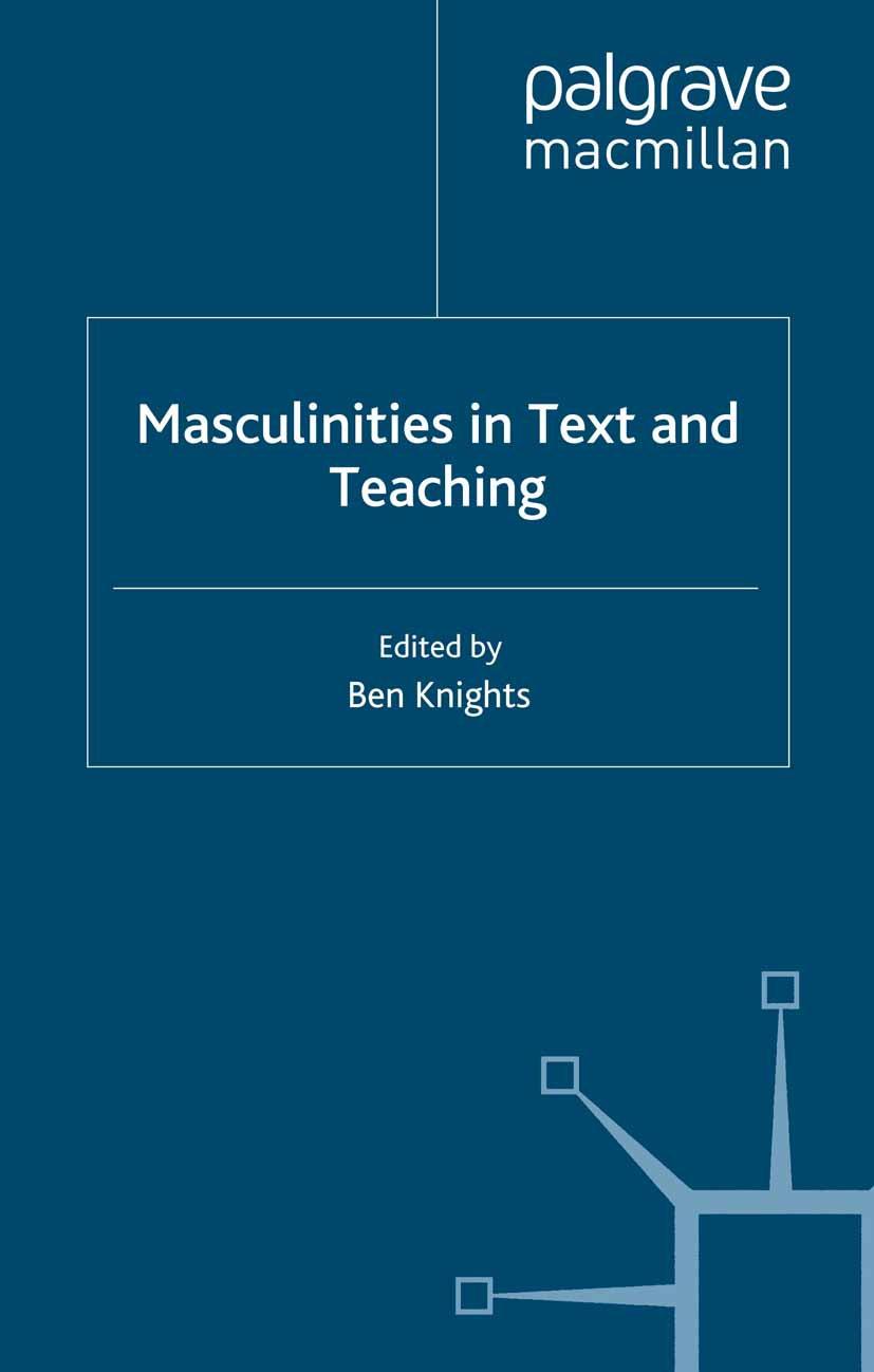 Knights, Ben - Masculinities in Text and Teaching, ebook