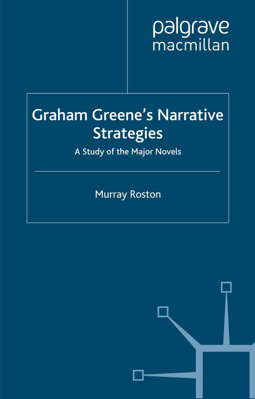 Roston, Murray - Graham Greene's Narrative Strategies, ebook