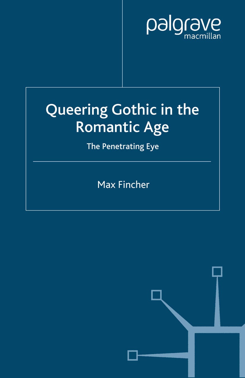 Fincher, Max - Queering Gothic in the Romantic Age, ebook