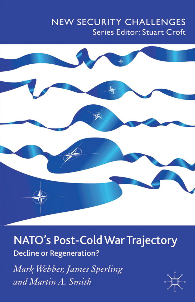 Smith, Martin A. - NATO's Post-Cold War Trajectory, ebook