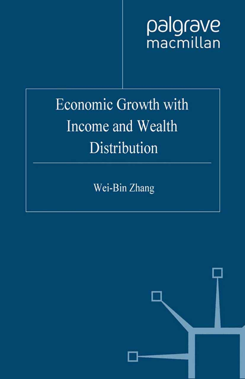Zhang, Wei-Bin - Economic Growth with Income and Wealth Distribution, ebook