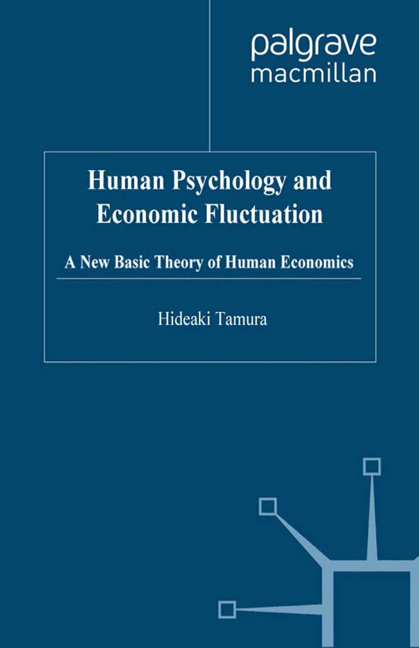 Tamura, Hideaki - Human Psychology and Economic Fluctuation, ebook