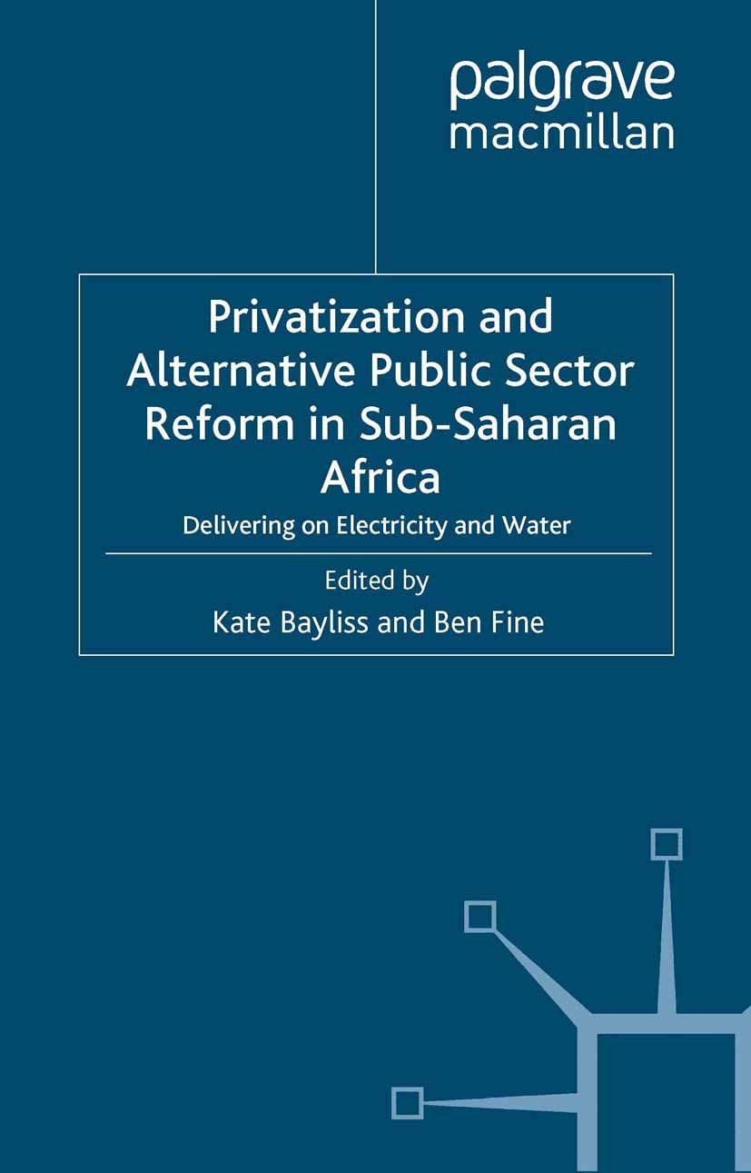 Bayliss, Kate - Privatization and Alternative Public Sector Reform in Sub-Saharan Africa, ebook
