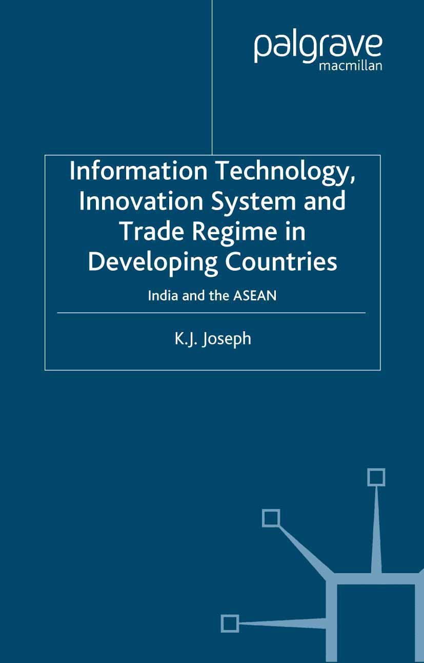 Joseph, K. J. - Information Technology, Innovation System and Trade Regime in Developing Countries, ebook