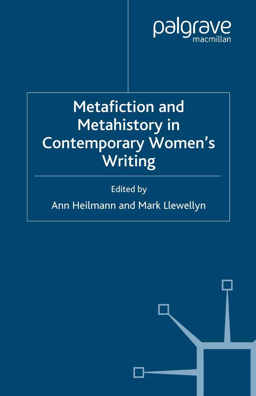 Heilmann, Ann - Metafiction and Metahistory in Contemporary Women's Writing, ebook