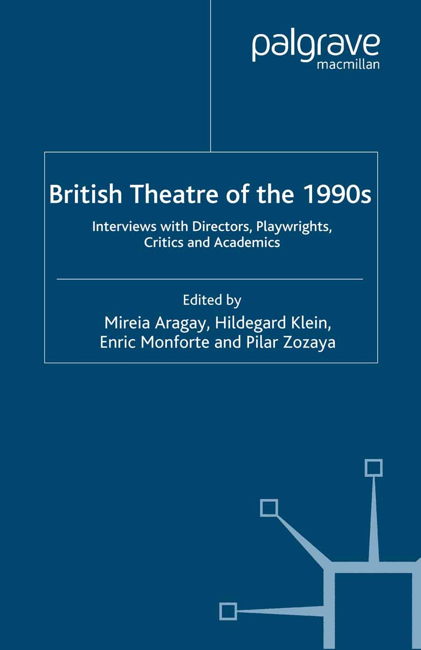 Aragay, Mireia - British Theatre of the 1990s, ebook