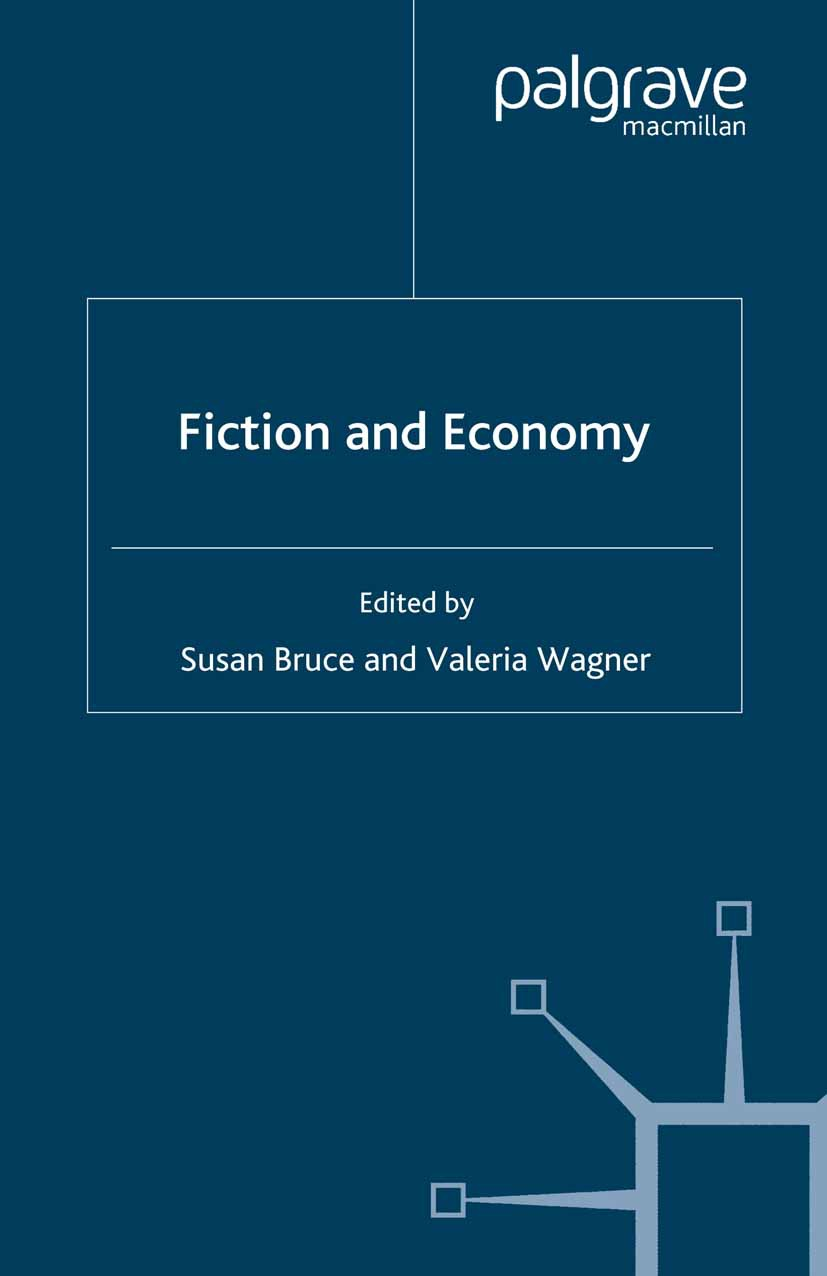 Bruce, Susan - Fiction and Economy, ebook