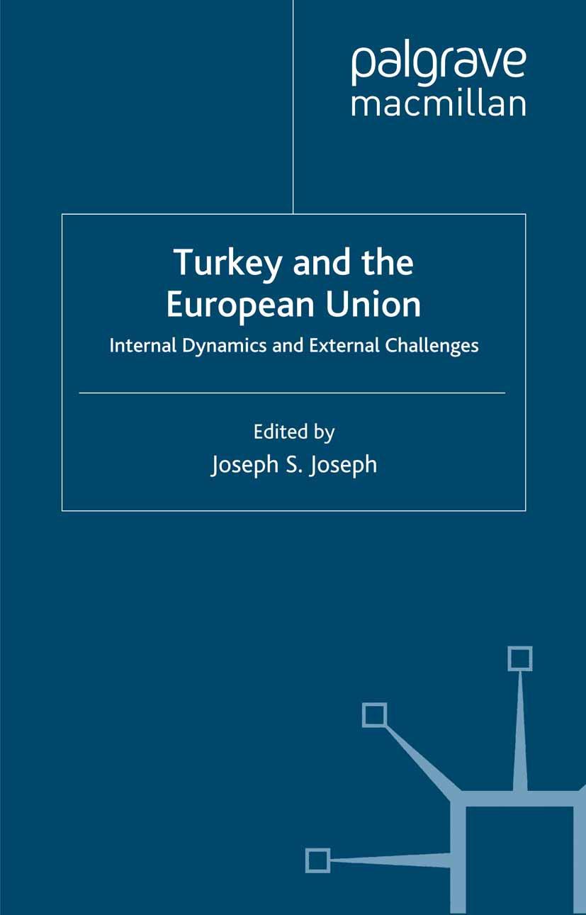 Joseph, Joseph S. - Turkey and the European Union, ebook