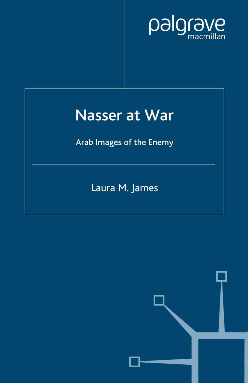 James, Laura M. - Nasser at War, ebook
