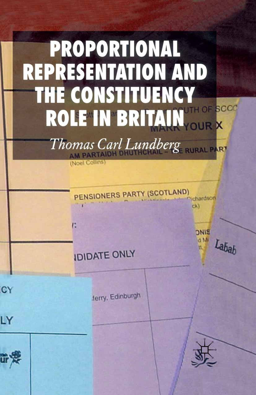 Lundberg, Thomas Carl - Proportional Representation and the Constituency Role in Britain, ebook