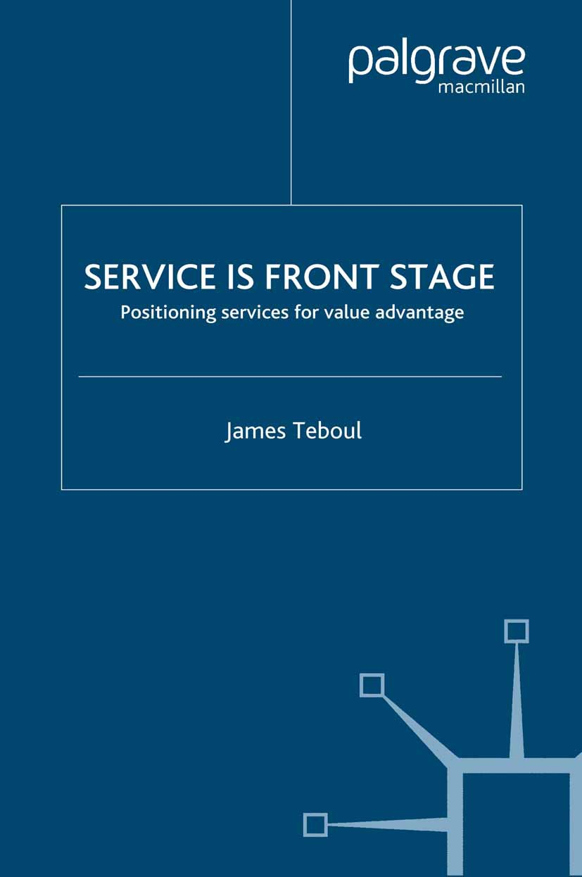 Teboul, James - Service is Front Stage, ebook