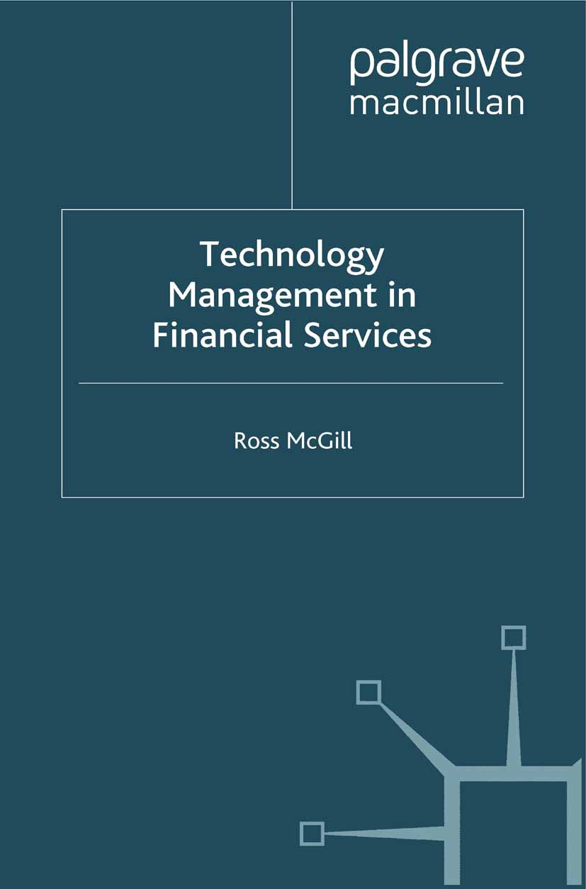 McGill, Ross - Technology Management in Financial Services, ebook