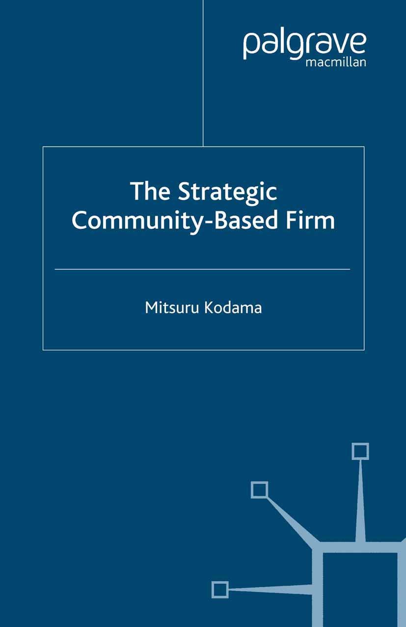 Kodama, Mitsuru - The Strategic Community-Based Firm, ebook