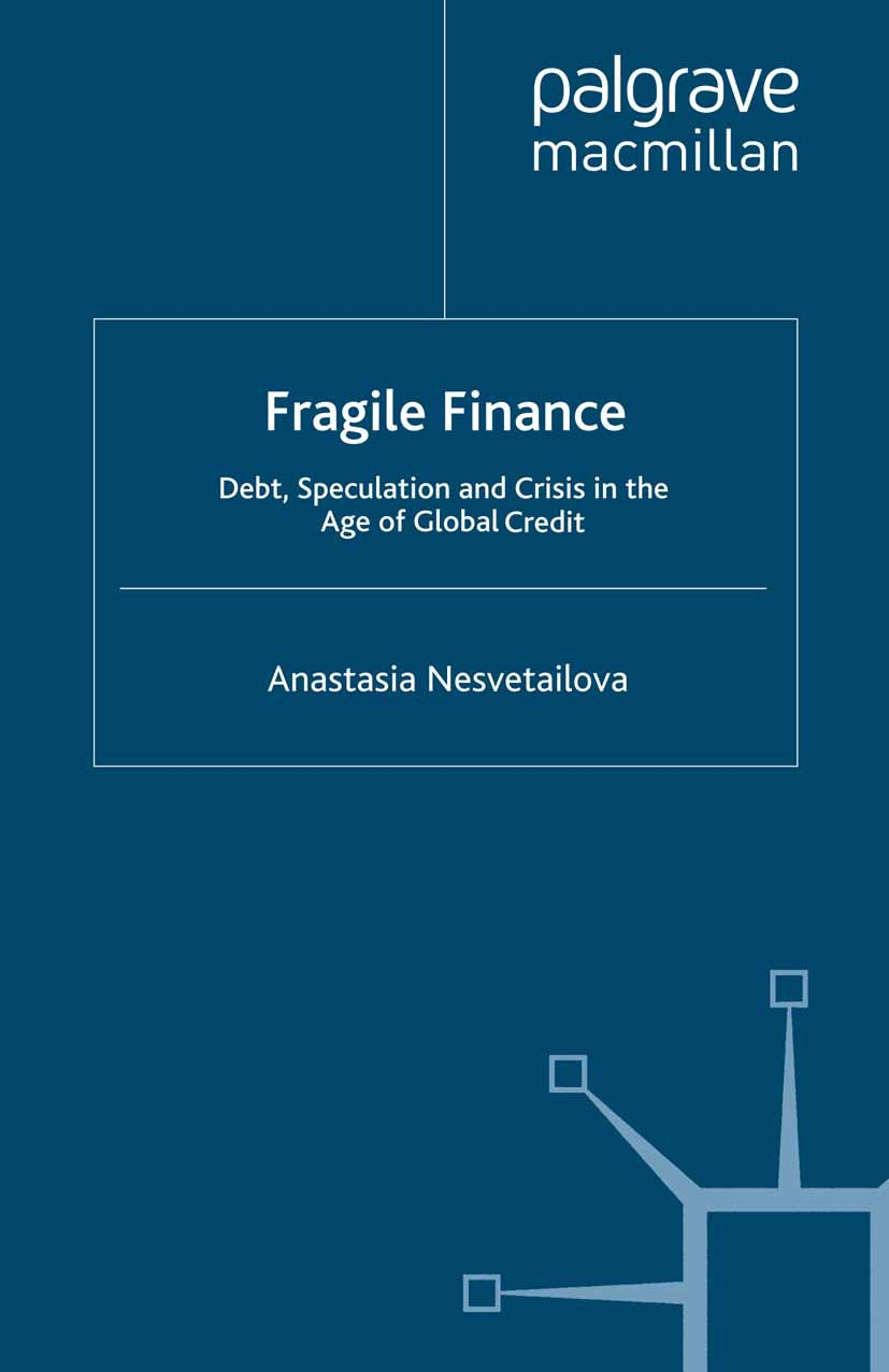 Nesvetailova, Anastasia - Fragile Finance, ebook