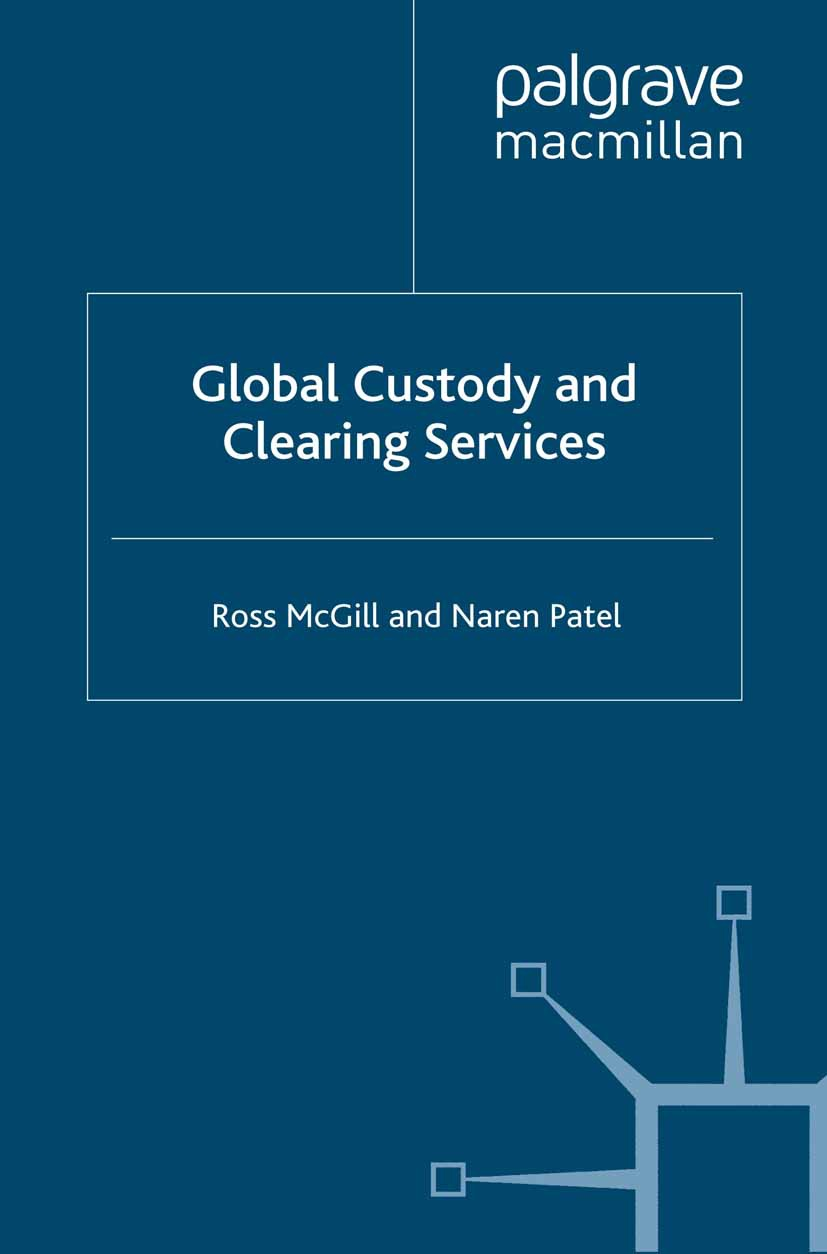 McGill, Ross - Global Custody and Clearing Services, ebook