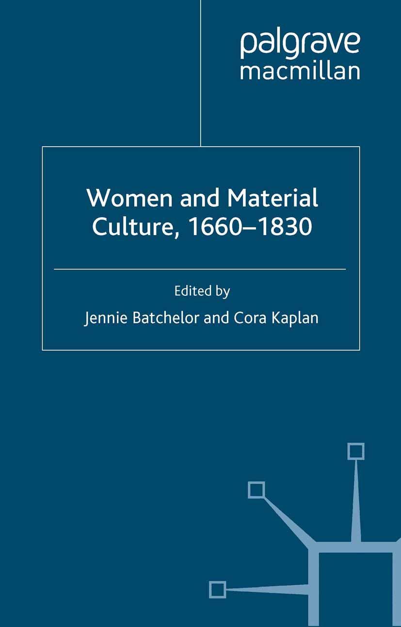 Batchelor, Jennie - Women and Material Culture, 1660–1830, ebook