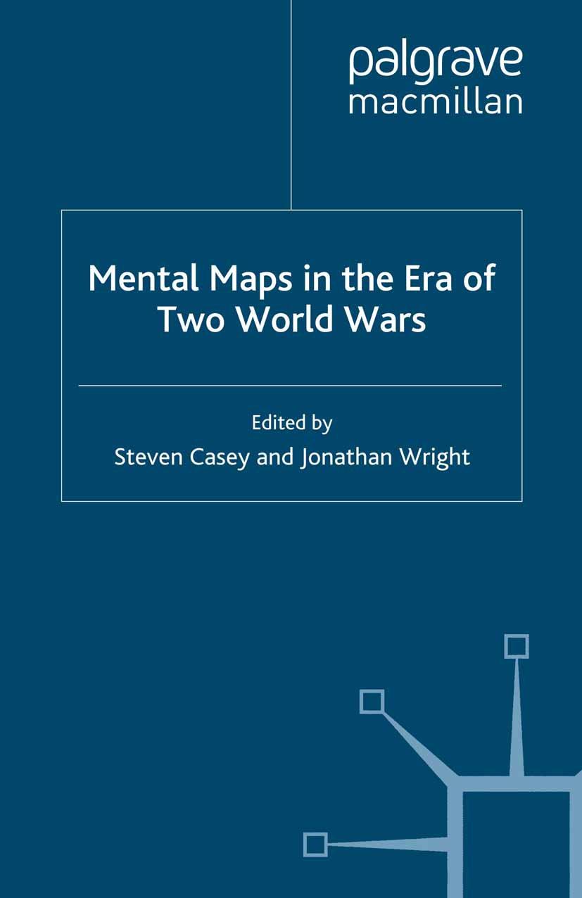 Casey, Steven - Mental Maps in the Era of Two World Wars, ebook