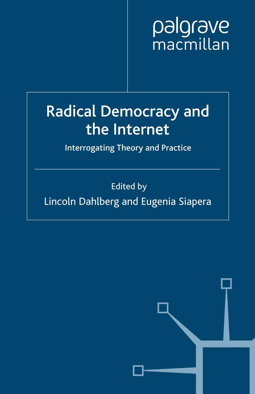 Dahlberg, Lincoln - Radical Democracy and the Internet, ebook