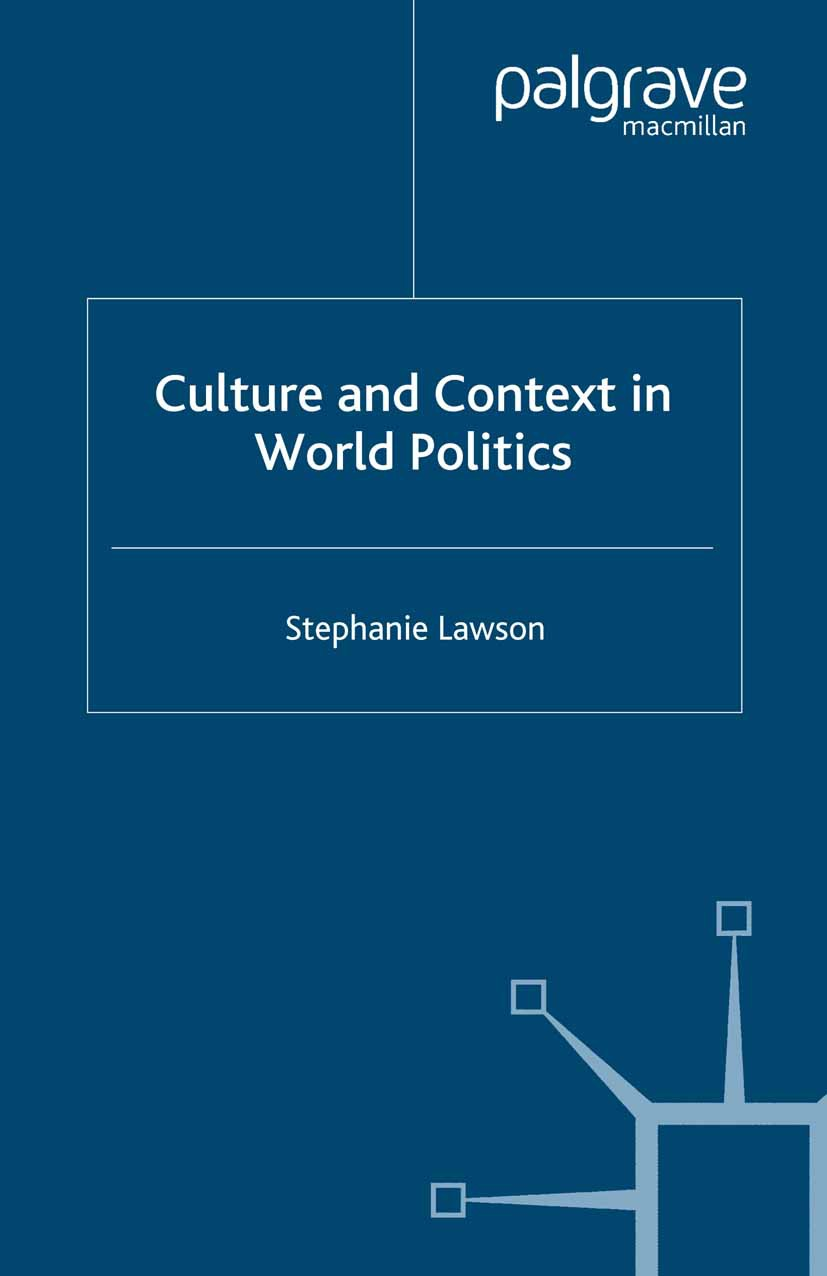 Lawson, Stephanie - Culture and Context in World Politics, ebook