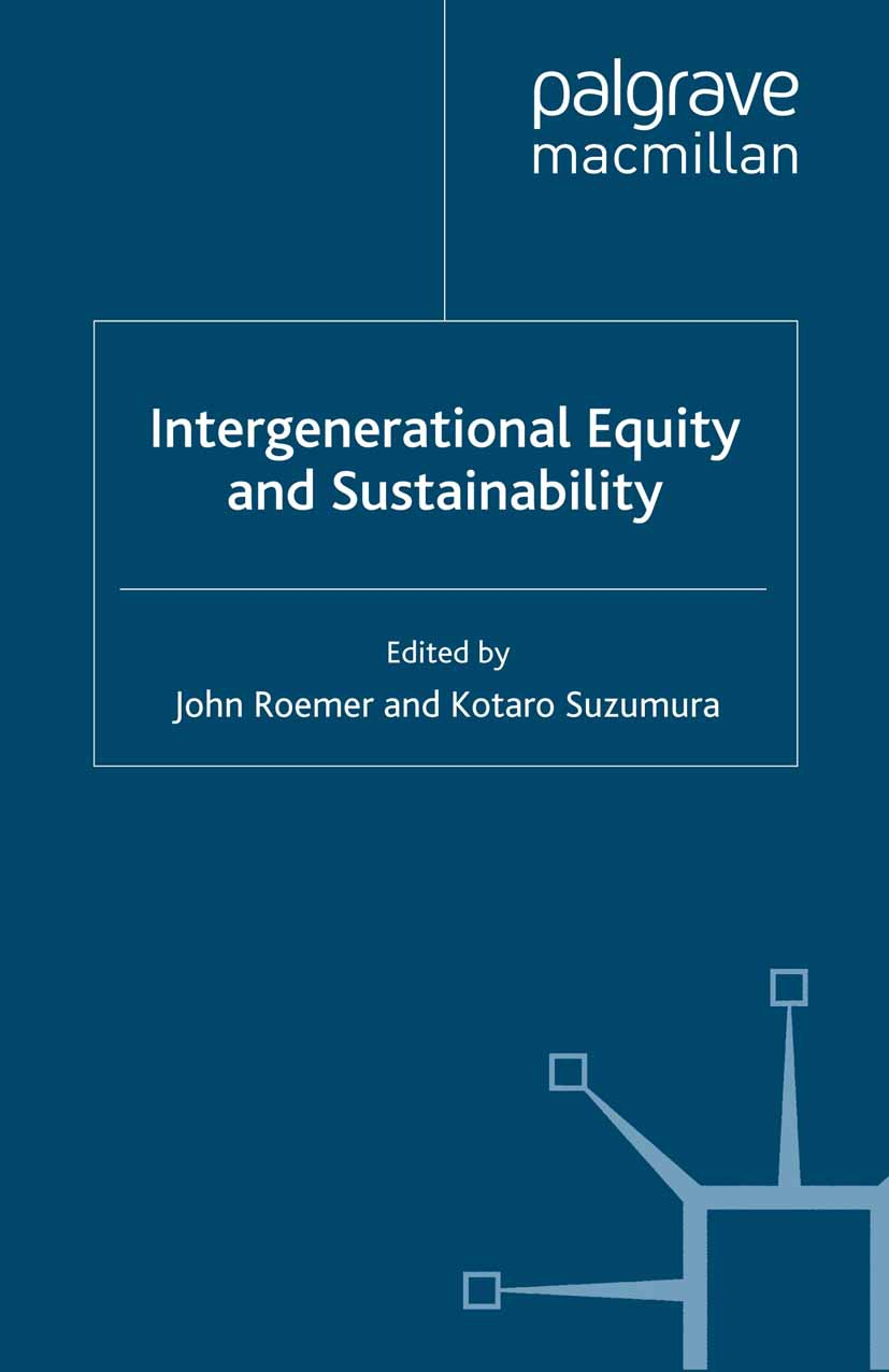 Roemer, John - Intergenerational Equity and Sustainability, ebook