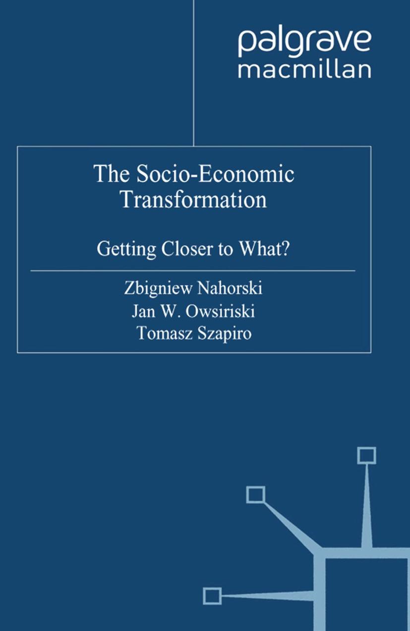 Nahorski, Zbigniew - The Socio-Economic Transformation, e-kirja