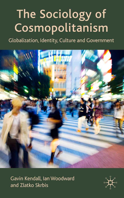 Kendall, Gavin - The Sociology of Cosmopolitanism, ebook