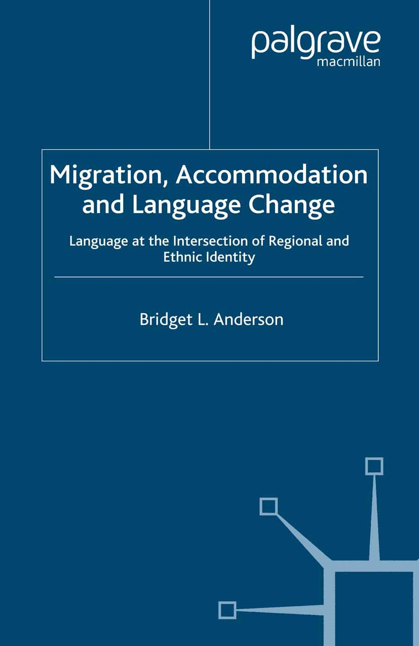Anderson, Bridget L. - Migration, Accommodation and Language Change, ebook