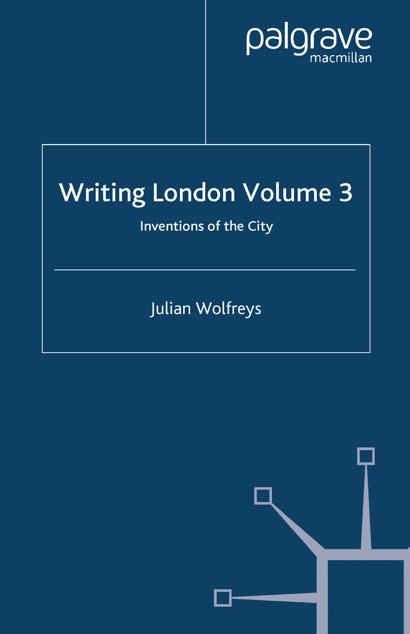 Wolfreys, Julian - Writing London Volume 3, ebook