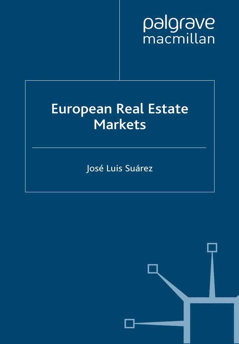 Suárez, José Luis - European Real Estate Markets, ebook