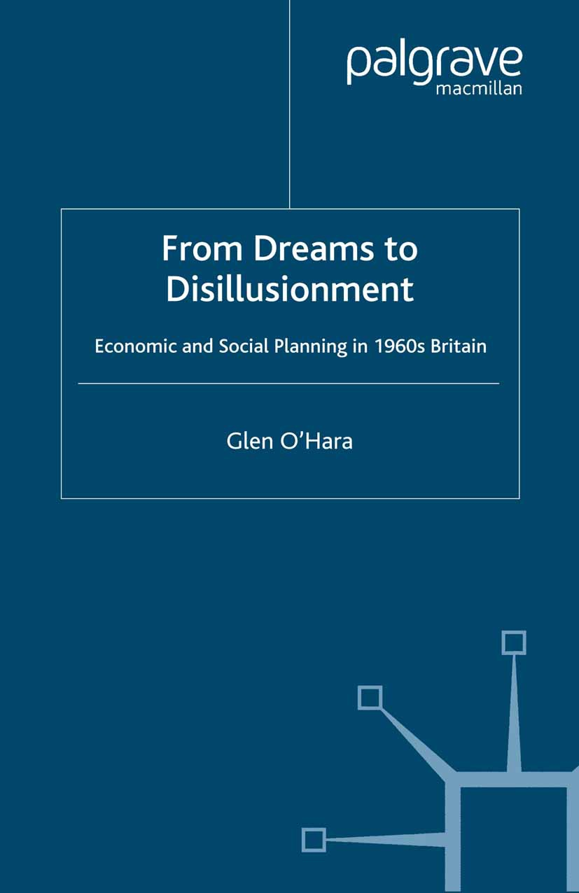 O'Hara, Glen - From Dreams to Disillusionment, ebook