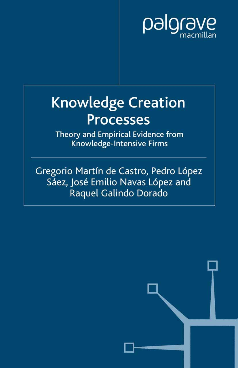 Castro, Gregorio Martín - Knowledge Creation Processes, ebook